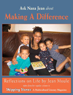 Ask Nana Jean about Making A difference